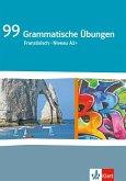 99 Grammatische Übungen Französisch (A2+)