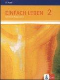 Einfach Leben. Schülerbuch 7/8. Schuljahr. Ausgabe S für Rheinland-Pfalz, Baden-Württemberg und das Saarland