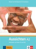 Aussichten. Arbeitsbuch mit Audio-CD und DVD. A2