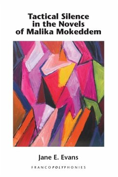 Tactical Silence in the Novels of Malika Mokeddem - Evans, Jane E.
