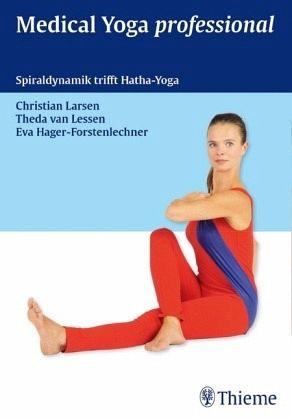 Medical Yoga professional - Larsen, Christian; Lessen, Theda van; Hager-Forstenlechner, Eva