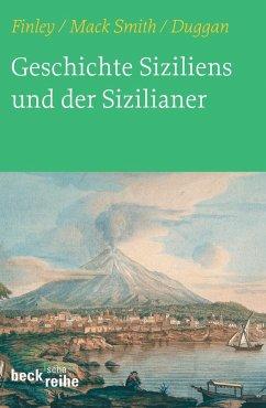Kleine Geschichte Siziliens und der Sizilianer - Finley, Moses I.; Smith, Denis Mack; Duggan, Christopher