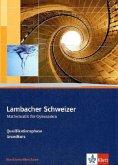 Lambacher Schweizer. Oberstufe. Schülerbuch und CD-ROM für Leistungskurs und Grundkurs. Nordrhein-Westfalen