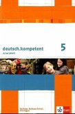 deutsch.kompetent. Arbeitsheft 5. Klasse. Ausgabe für Sachsen, Sachsen-Anhalt und Thüringen