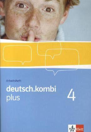 deutsch.kombi plus 4. Arbeitsheft 8. Klasse. Sprach- und Lesebuch für Nordrhein-Westfalen und Hessen Bd.4