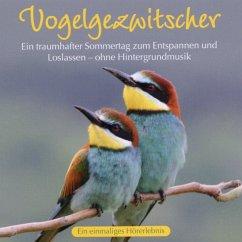 Vogelgezwitscher - Naturgeräusche