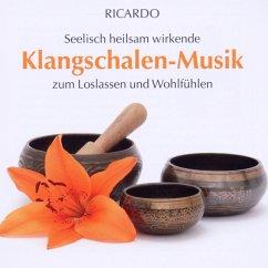 Klangschalen-Musik - Ricardo