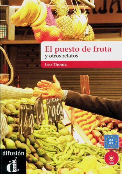 El Puesto De Frutas Y Otros Relatos Cortos Buch Mit Audio Cd Von