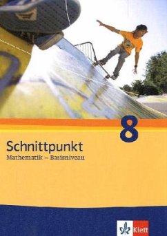 Schnittpunkt - Ausgabe für Schleswig-Holstein. Neubearbeitung. Schülerbuch Basisniveau 8. Schuljahr