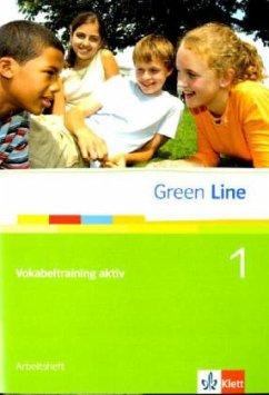 Green Line 1. Vokabeltraining aktiv. Arbeitsheft