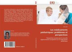 Les Médicaments Pédiatriques: Problèmes Et Perspectives