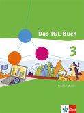 Das IGL-Buch 3. Ausgabe für Nordrhein-Westfalen - Neubearbeitung. Schülerbuch 9./10. Schuljahr