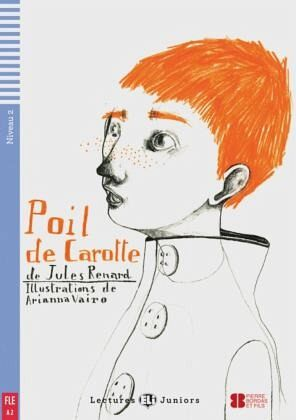 Poil de carotte. Buch mit Audio-CD - Renard, Jules