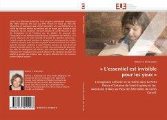 L''essentiel Est Invisible Pour Les Yeux - Rubinsztejn, Noëmie Z.
