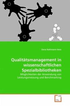 Qualitätsmanagement in wissenschaftlichen Spezialbibliotheken