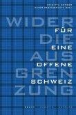 Wider die Ausgrenzung - für eine offene Schweiz