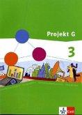 Projekt G. Schülerband 3. Gesellschaftslehre für die Gesamtschule in Rheinland-Pfalz. Klasse 9/10