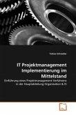 IT Projektmanagement Implementierung im Mittelstand