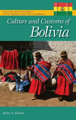 Culture and Customs of Bolivia - Galván, Javier