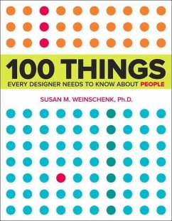 100 Things Every Designer Needs to Know About P...