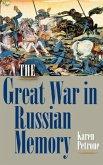 The Great War in Russian Memory