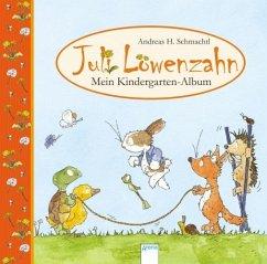 Juli Löwenzahn - Mein Kindergarten-Album - Schmachtl, Andreas H.