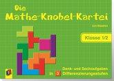 Die Mathe-Knobel-Kartei Klasse 1/2