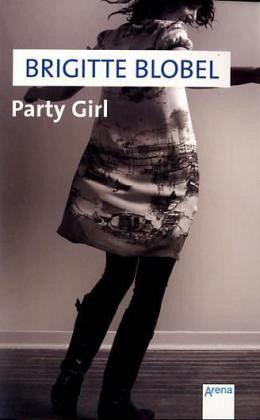 party girl von brigitte blobel als taschenbuch portofrei bei b. Black Bedroom Furniture Sets. Home Design Ideas