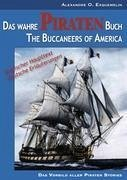 Das wahre Piraten Buch- The Buccaneers of America - Exquemelin, Alexandre O.