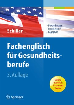 Fachenglisch für Gesundheitsberufe - Schiller, Sandra