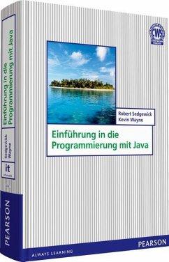 Einführung in die Programmierung mit Java - Sedgewick, Robert; Wayne, Kevin