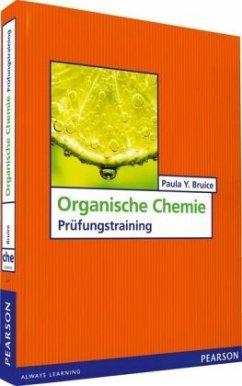 Übungsbuch Organische Chemie - Bruice, Paula Y.