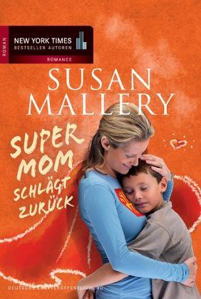Supermom schlägt zurück - Mallery, Susan