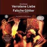 Verratene Liebe - Falsche Götter, 6 Audio-CDs