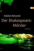 Der Shakespeare-Mörder - Edwards, Katelyn