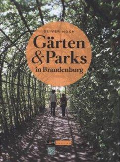 Gärten und Parks in Brandenburg