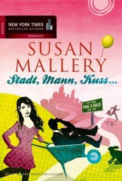 Stadt Mann Kuss von Susan Mallery-Rezension