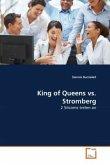 King of Queens vs. Stromberg