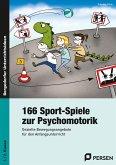 166 Sport-Spiele zur Psychomotorik