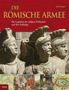 Die Römische Armee - Rodgers, Nigel