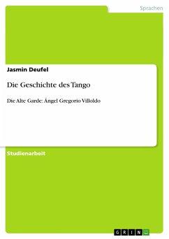 Die Geschichte des Tango - Deufel, Jasmin