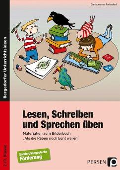Lesen, Schreiben und Sprechen üben - Pufendorf, Christine von