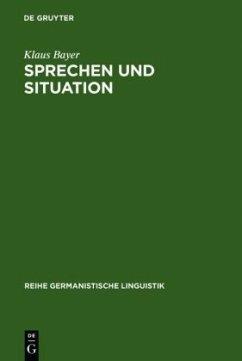 Sprechen und Situation
