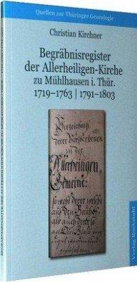 Begräbnisregister der Allerheiligen-Kirche zu Mühlhausen i. Thür. 1719-1763   1791-1803 - Kirchner, Christian
