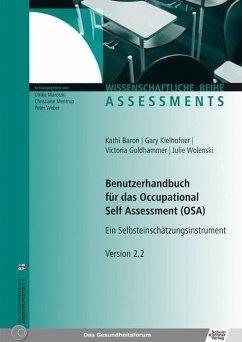Benutzerhandbuch für das Occupational Self Assessment (OSA) - Baron, Kathi; Kielhofner, Gary; Goldhammer, Victoria; Wolenski, Julie