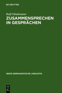 Zusammensprechen in Gesprächen - Glindemann, Ralf