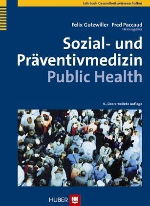 Sozial- und Präventivmedizin - Public Health