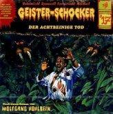 Der achtbeinige Tod / Geister-Schocker Bd.17 (1 Audio-CD)