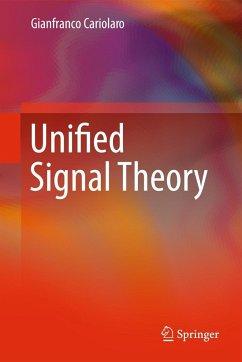 Unified Signal Theory - Cariolaro, Gianfranco