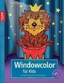 Windowcolor für Kids